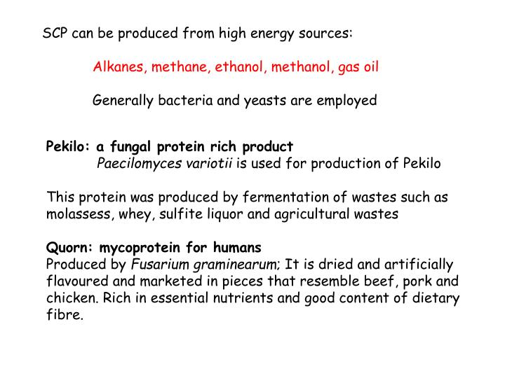 SCP can be produced from high energy sources: