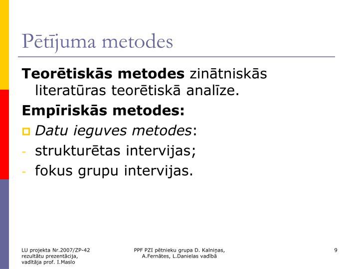 Pētījuma metodes