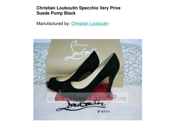 Christian Louboutin Specchio Very Prive Suede Pump Black