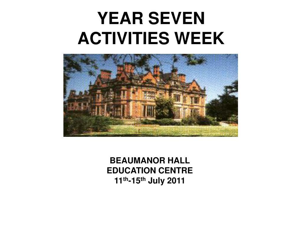 year seven activities week l.