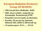 european radiation dosimetry group eurados