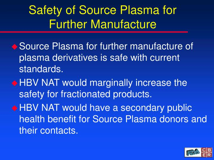 Safety of Source Plasma for Further Manufacture