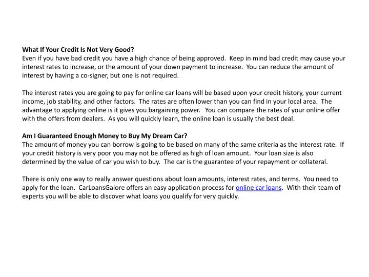 What If Your Credit Is Not Very Good?