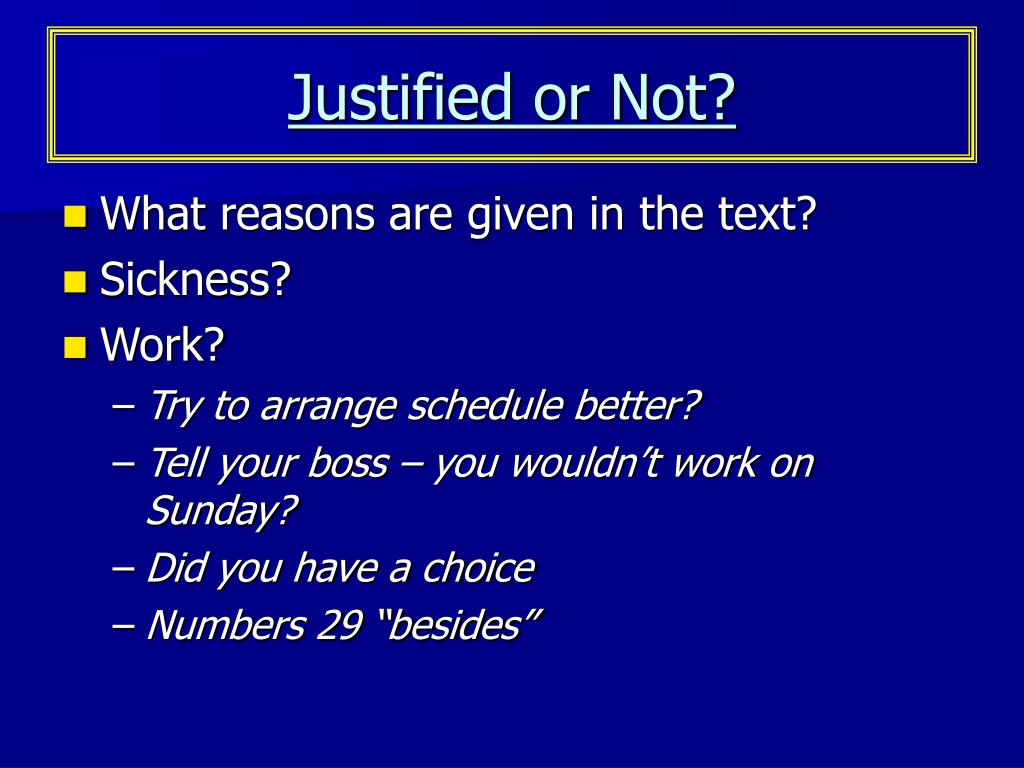 Justified or Not?