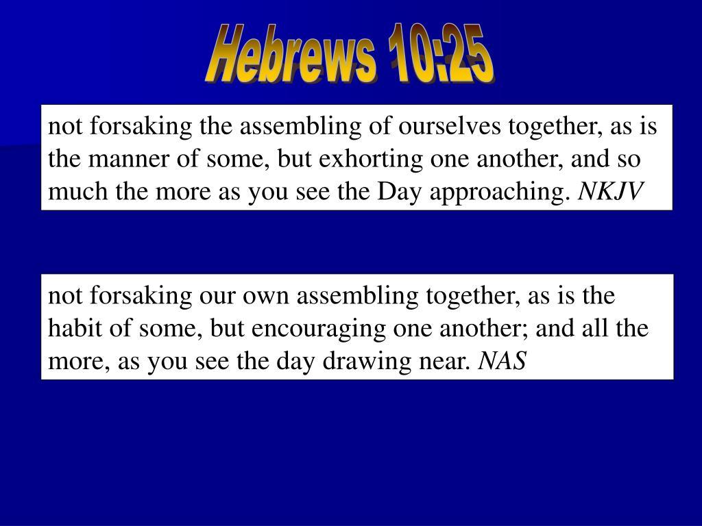 Hebrews 10:25