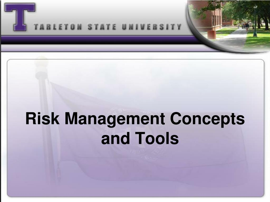 Risk Management Concepts and Tools
