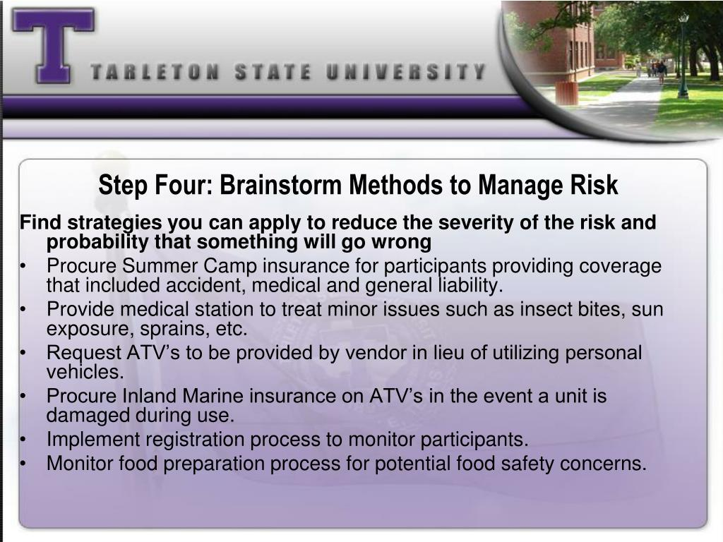 Step Four: Brainstorm Methods to Manage Risk