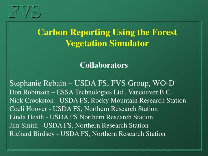 Carbon Reporting Using the Forest Vegetation Simulator