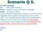 scenario q 5