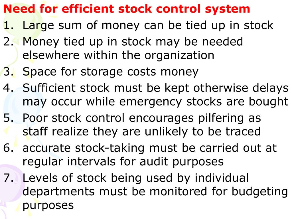 Need for efficient stock control system