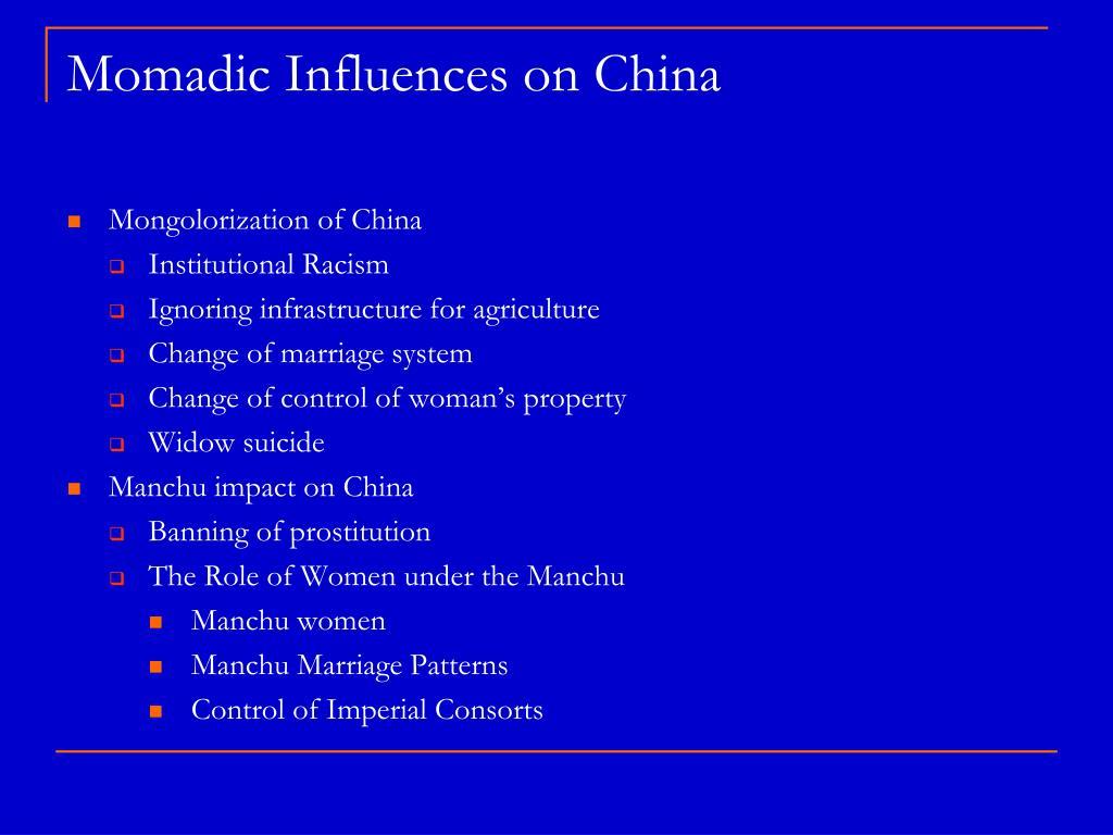 momadic influences on china l.