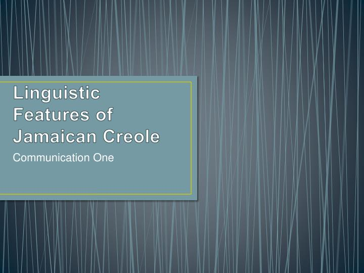 linguistic features of jamaican creole n.