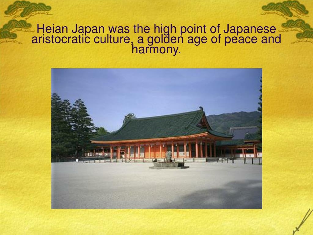 Heian Japan was the high point of Japanese aristocratic culture, a golden age of peace and harmony.
