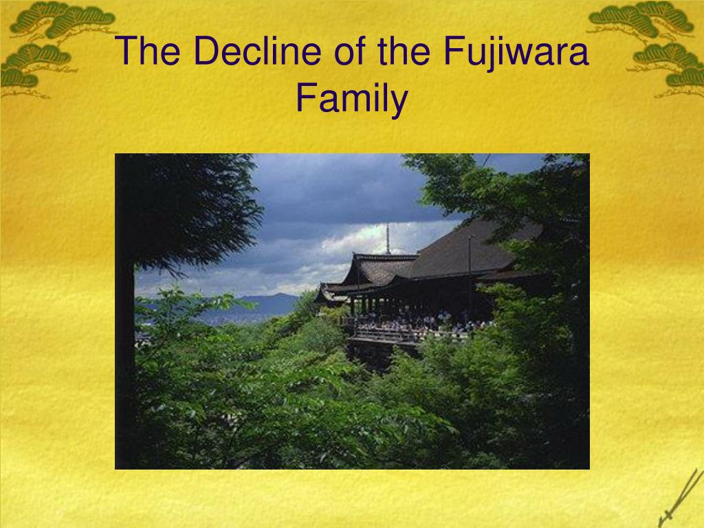 The Decline of the Fujiwara Family