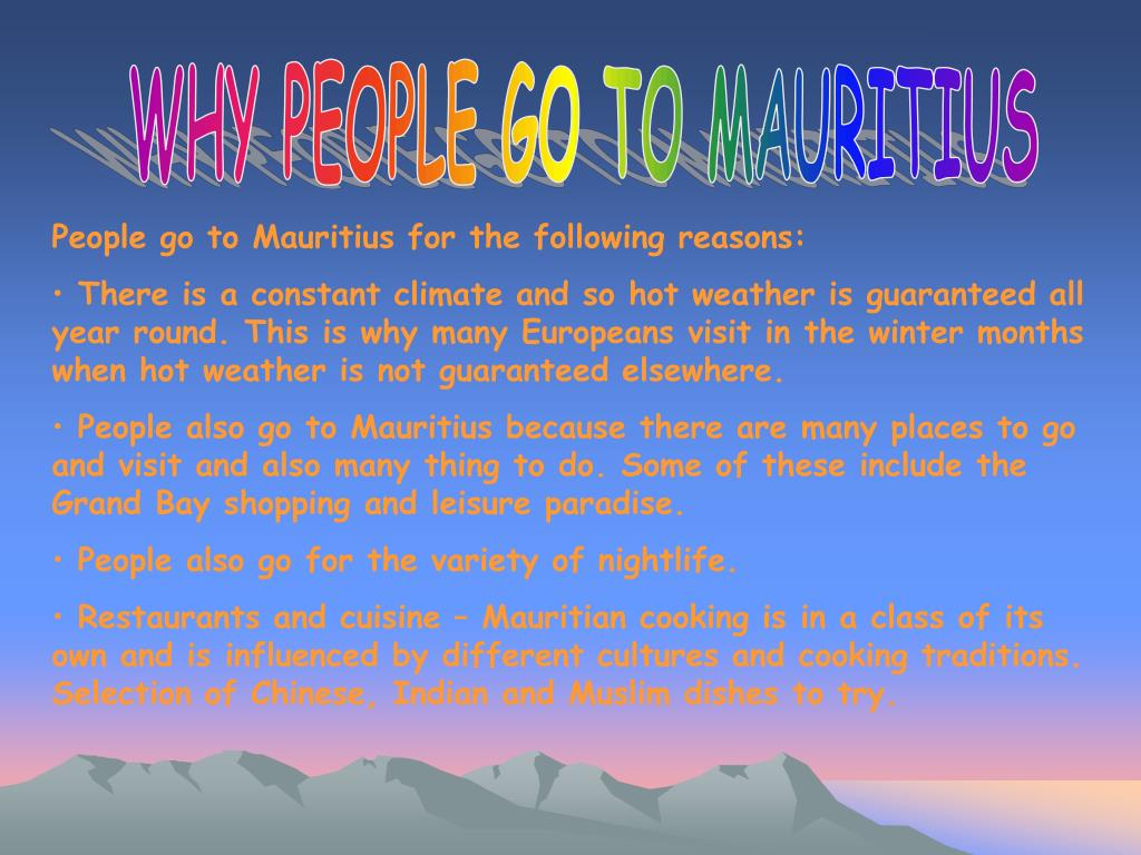 WHY PEOPLE GO TO MAURITIUS