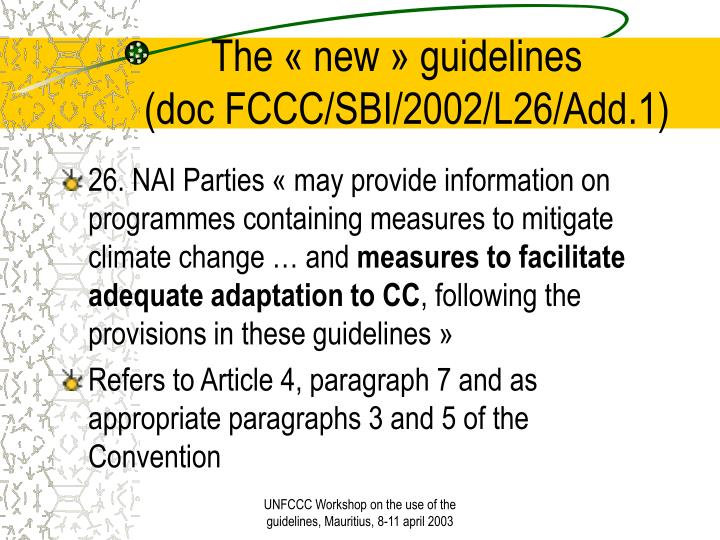 The new guidelines doc fccc sbi 2002 l26 add 1