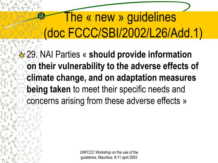 The new guidelines doc fccc sbi 2002 l26 add 13