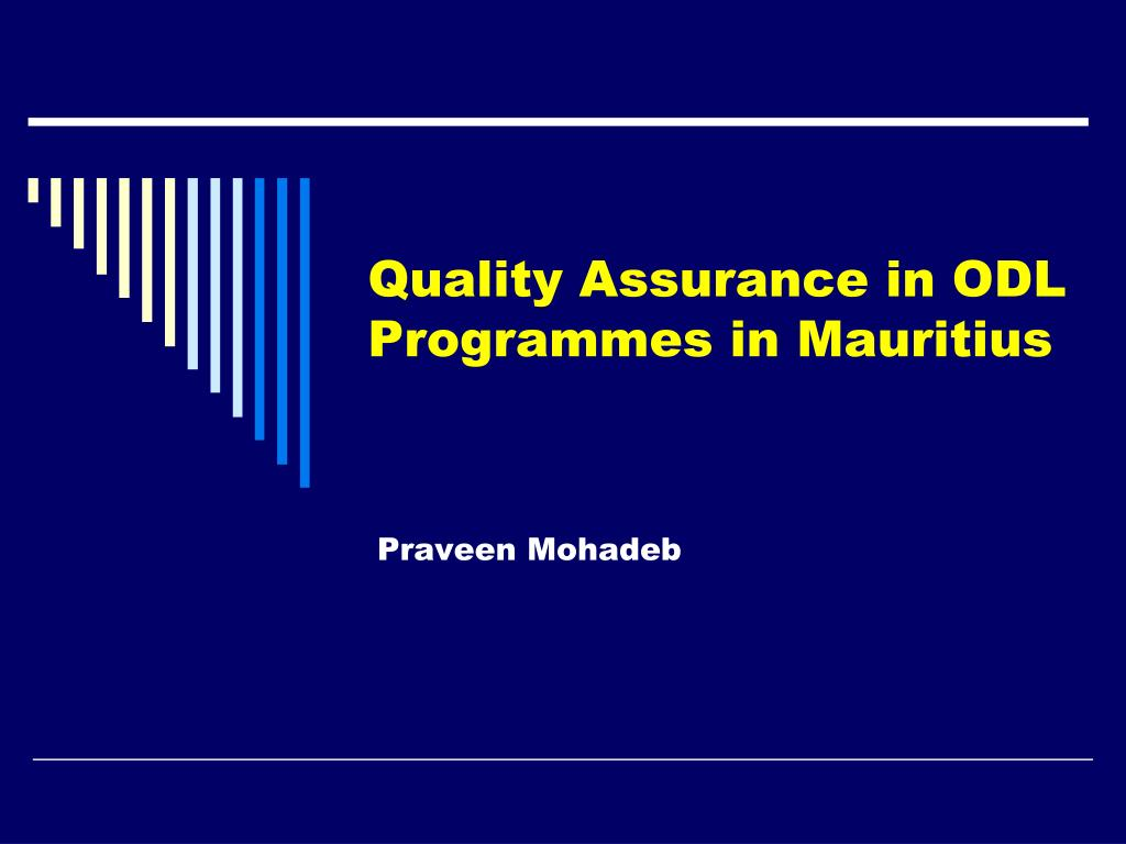 quality assurance in odl programmes in mauritius l.