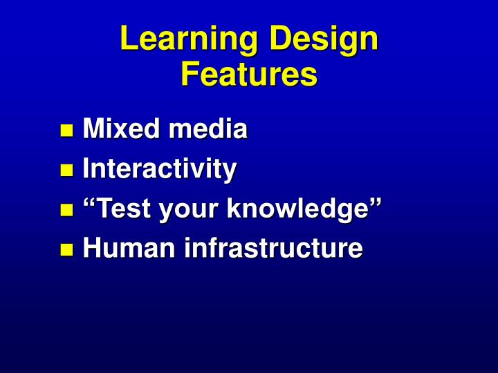 Learning Design Features
