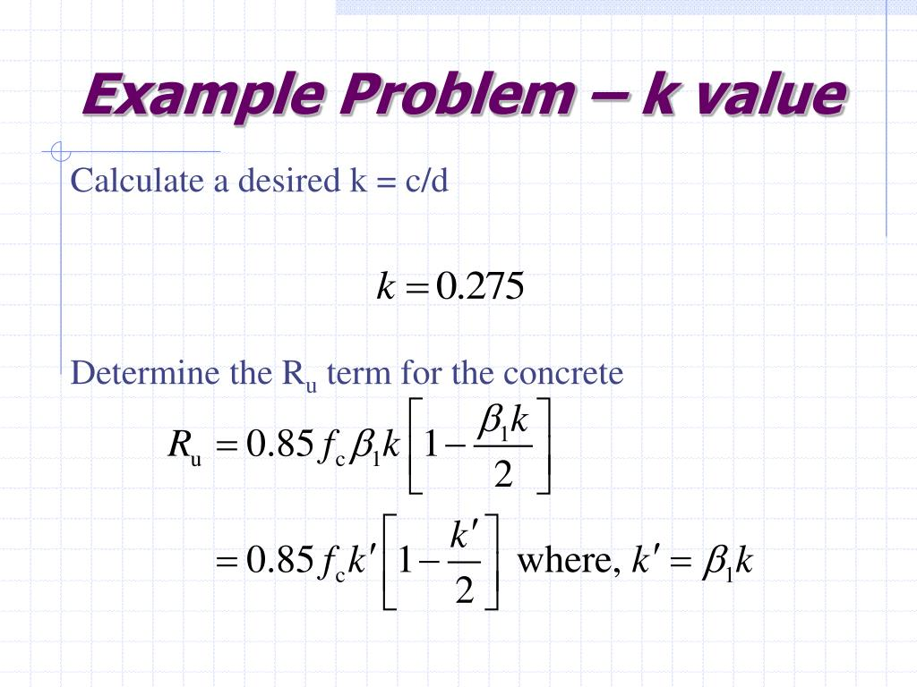Example Problem – k value
