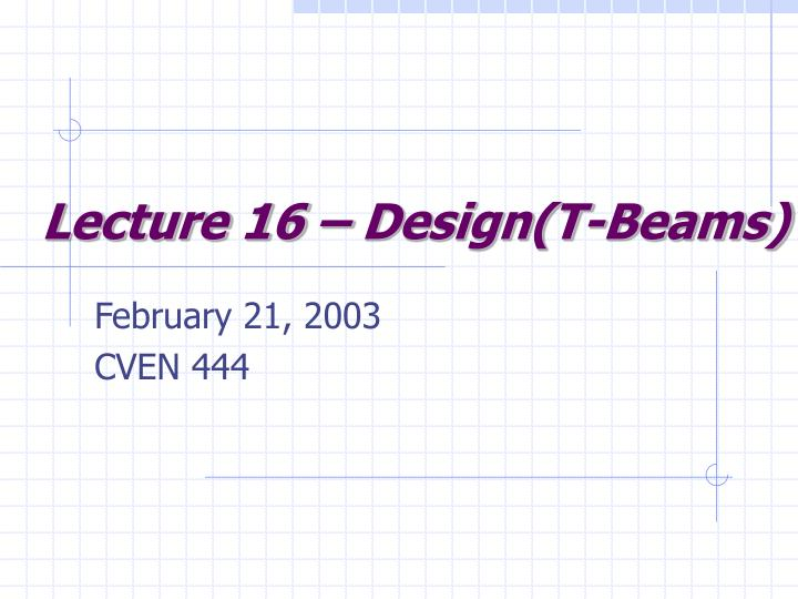 Lecture 16 design t beams