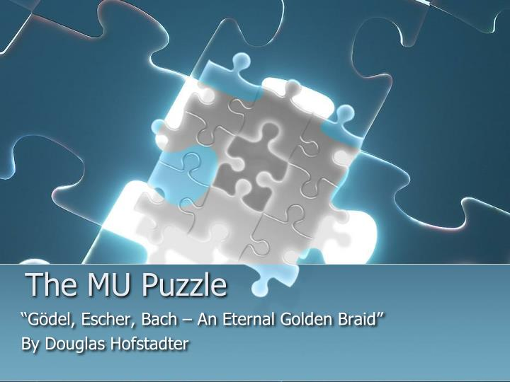 Ppt The Mu Puzzle Powerpoint Presentation Id104538