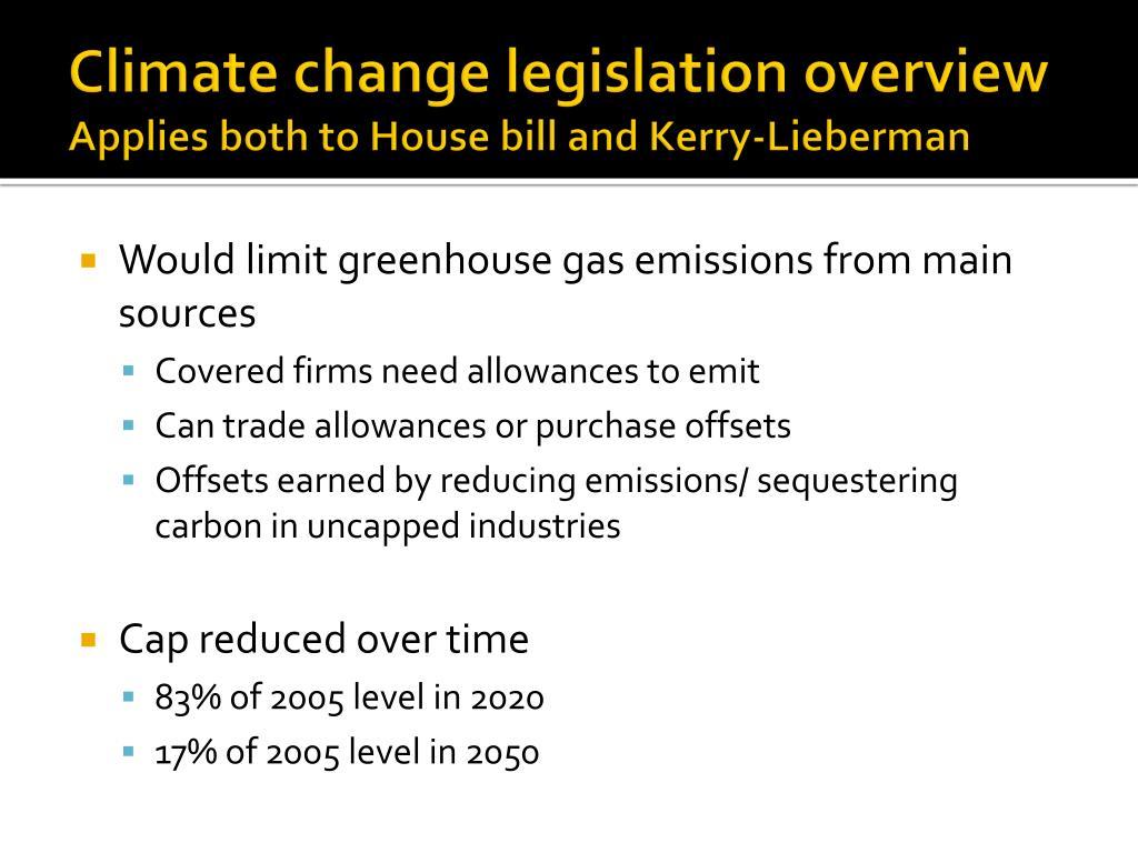 Climate change legislation overview