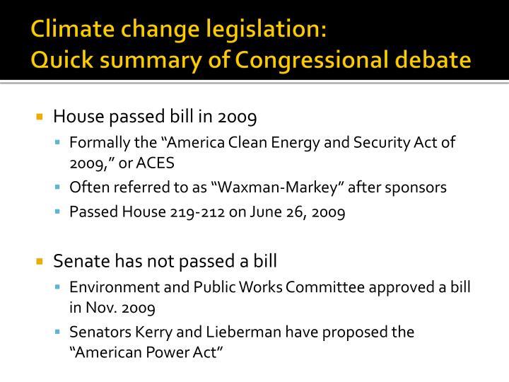 Climate change legislation quick summary of congressional debate