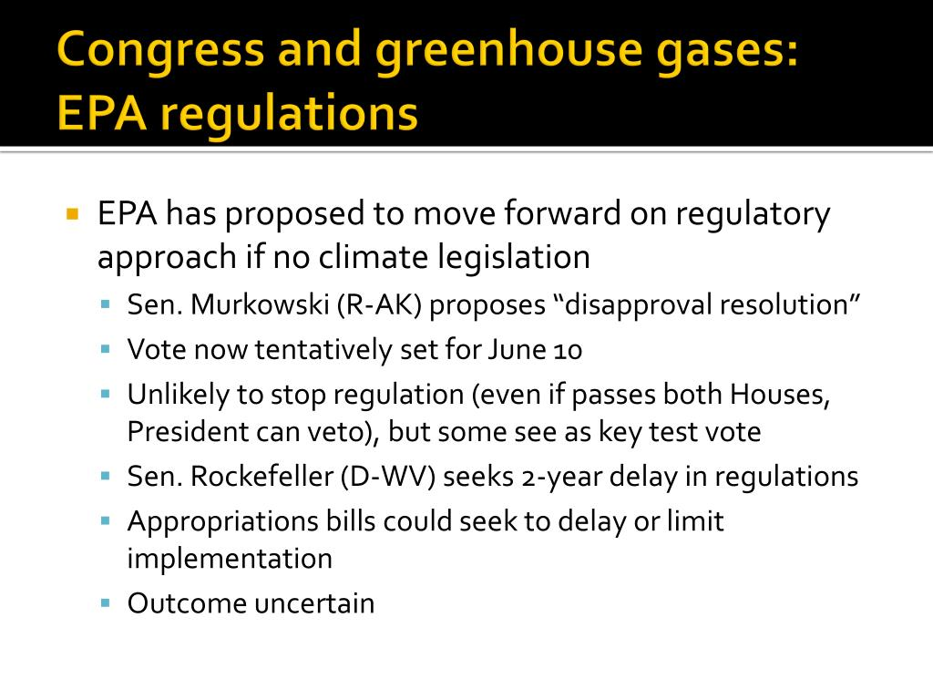 Congress and greenhouse gases: EPA regulations