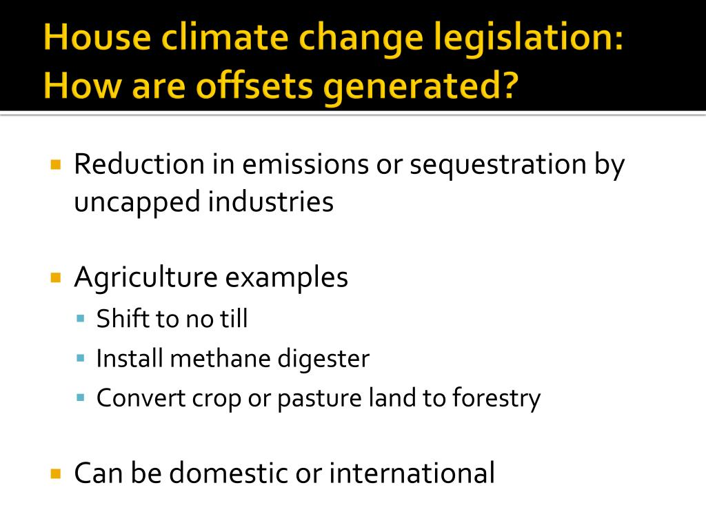 House climate change legislation: How are offsets generated?