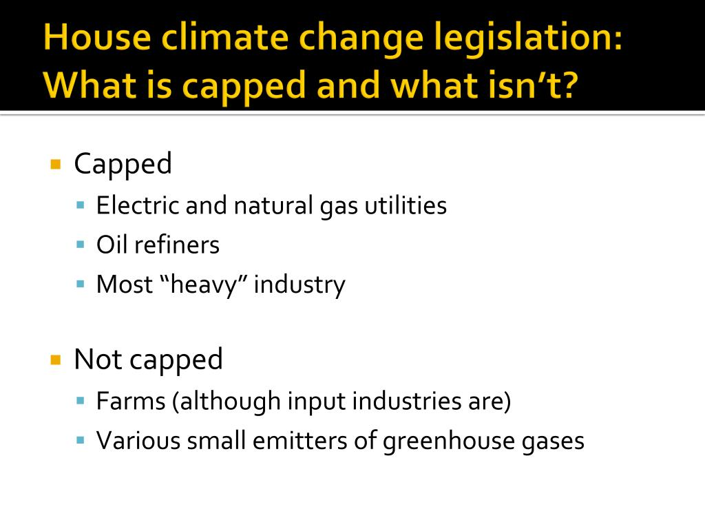 House climate change legislation: What is capped and what isn't?