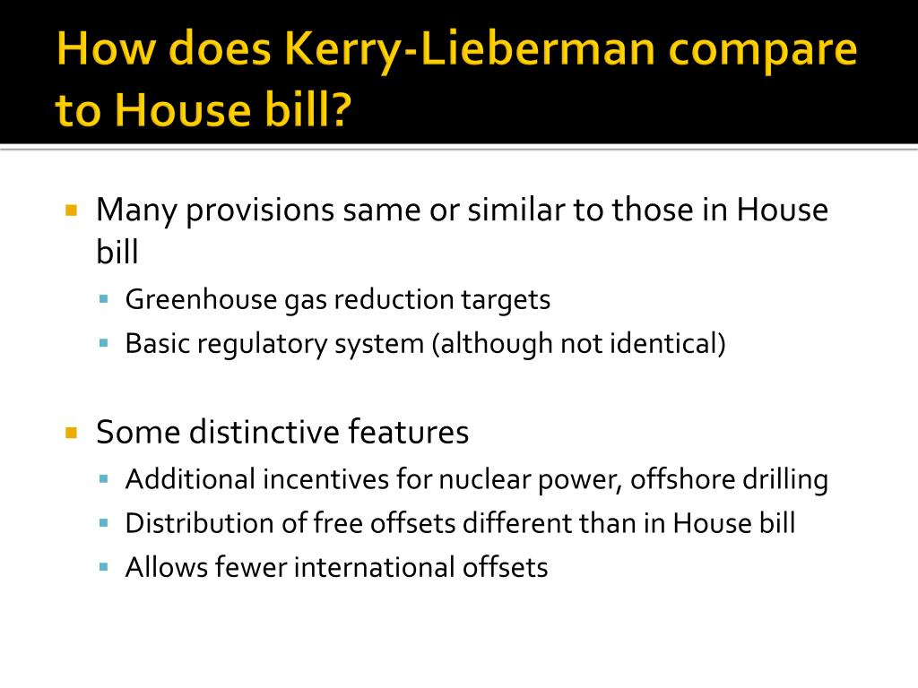 How does Kerry-Lieberman compare to House bill?