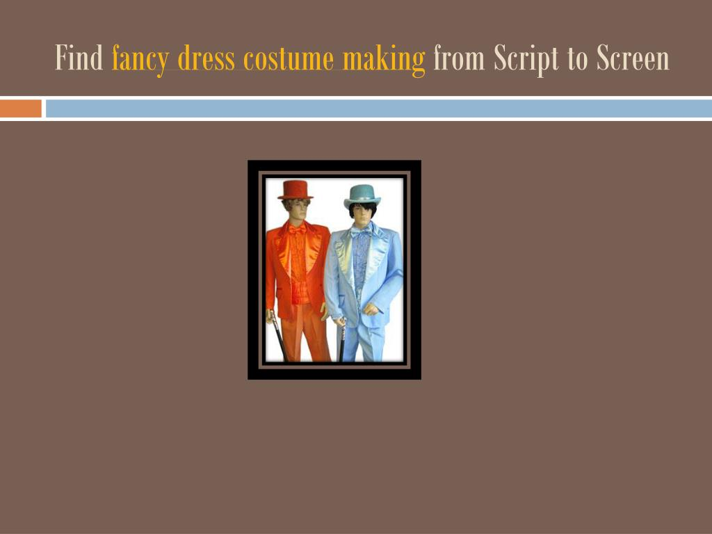 find fancy dress costume making from script to screen l.