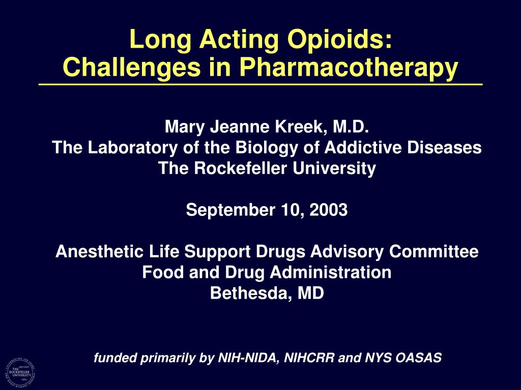 long acting opioids challenges in pharmacotherapy l.