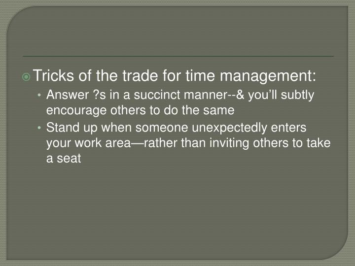 Tricks of the trade for time management: