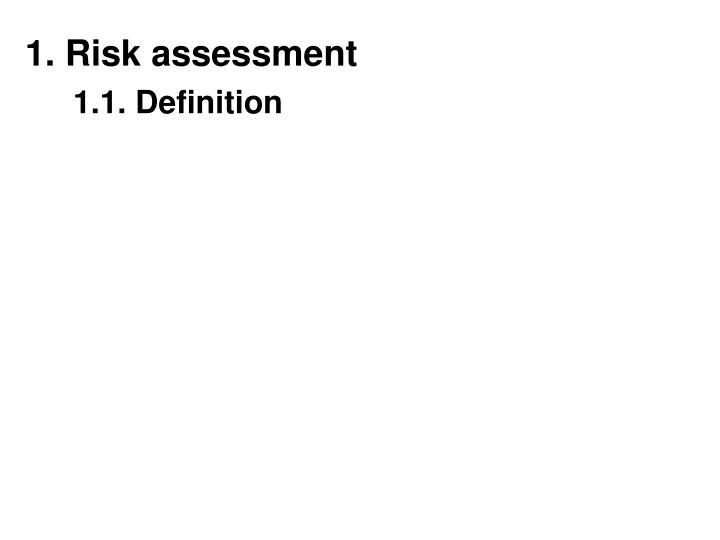 1 risk assessment