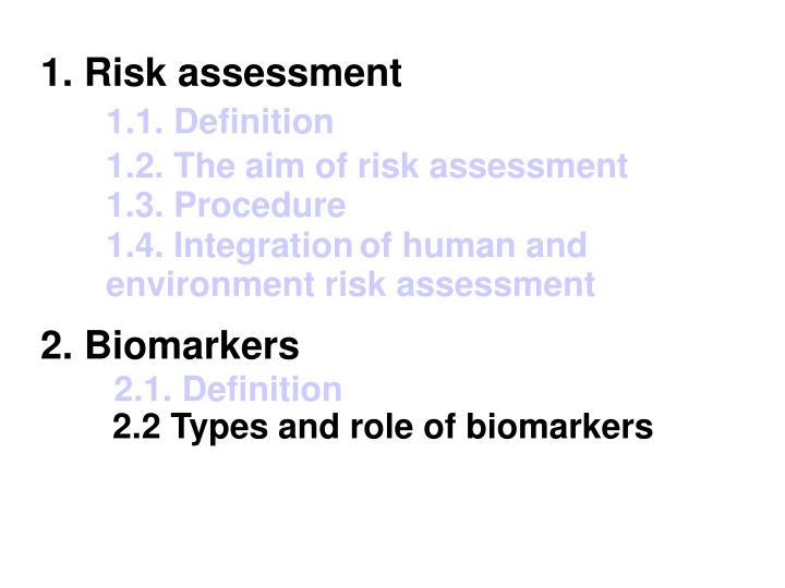 1. Risk assessment