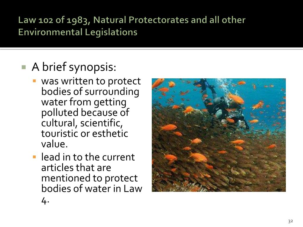 Law 102 of 1983, Natural Protectorates and all other Environmental Legislations