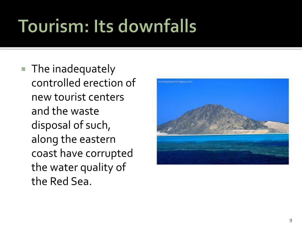 Tourism: Its downfalls