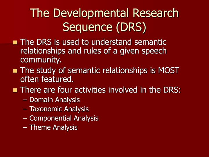 The Developmental Research Sequence (DRS)