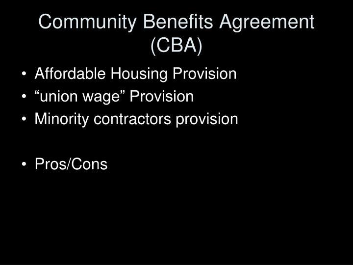 Community Benefits Agreement (CBA)