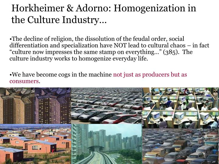 adorno horkheimer culture industry thesis This short essay summarises adorno and horkheimer's the culture industry   developments since its publication have validated its central thesis (or otherwise) .