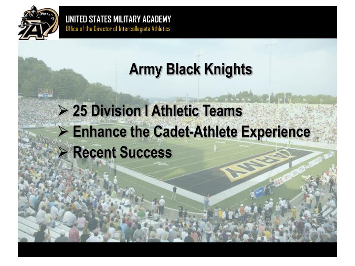 Army black knights 25 division i athletic teams enhance the cadet athlete experience recent success