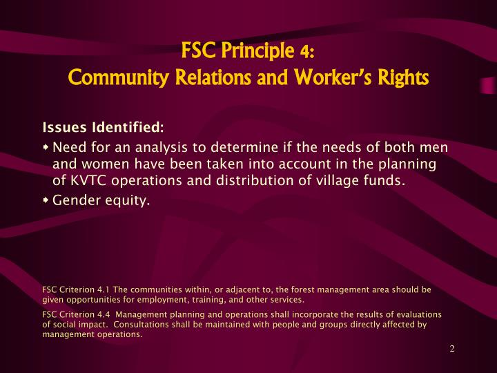 Fsc principle 4 community relations and worker s rights