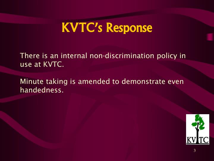 Kvtc s response