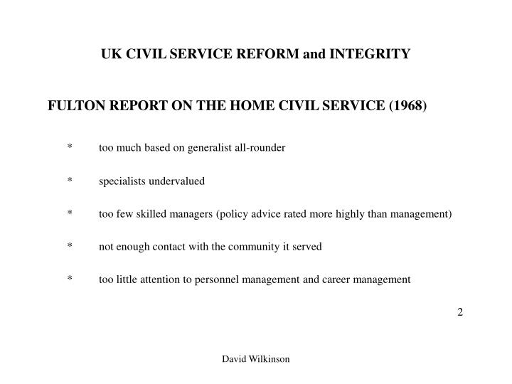 Uk civil service reform and integrity1