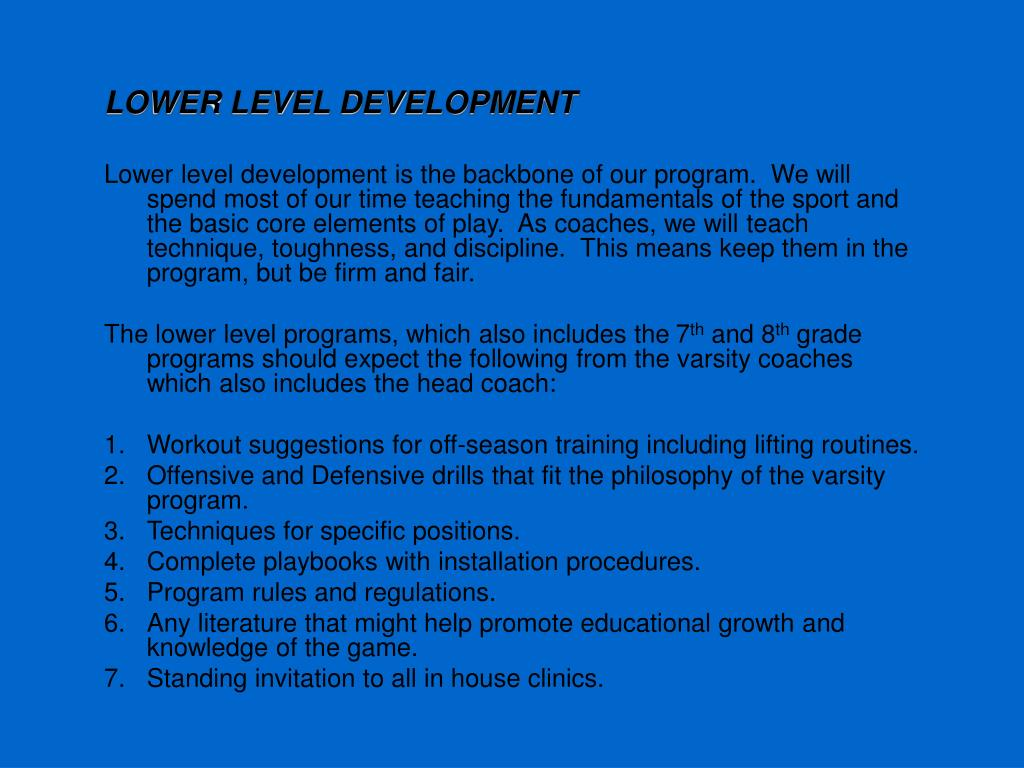 LOWER LEVEL DEVELOPMENT