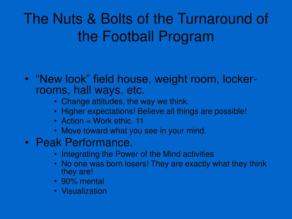 The Nuts & Bolts of the Turnaround of the Football Program