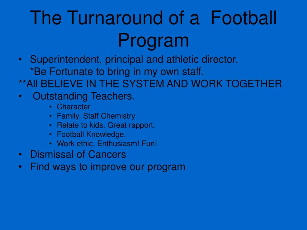 The Turnaround of a  Football Program