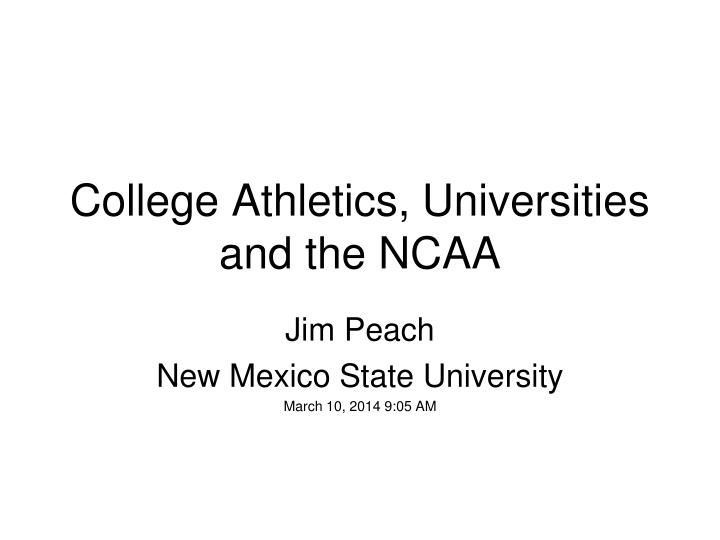 College athletics universities and the ncaa